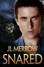 Snared - J.L. Merrow