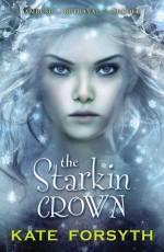 The Starkin Crown - Kate Forsyth