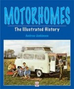 Motorhomes - The Illustrated History - Andrew Jenkinson