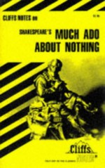 Much Ado About Nothing (Cliffs Notes) - CliffsNotes, Denis M. Calandra, William Shakespeare