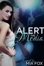 Alert the Media - Mia Fox