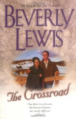 The Crossroad - Beverly Lewis