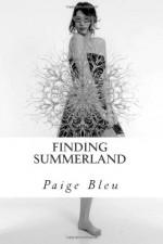 Finding Summerland - Paige Bleu