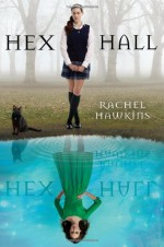 Hex Hall - Rachel Hawkins