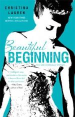 Beautiful Beginning - Christina Lauren