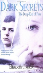 The Deep End of Fear - Elizabeth Chandler, Sandy Young