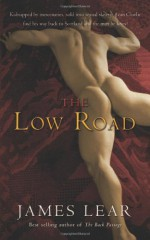 Low Road, The - James Lear