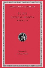 Natural History, With An English Translation - Pliny