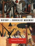 History of the Surrealist Movement - Gerard Durozoi, Alison Anderson