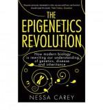 The Epigenetics Revolution - Nessa Carey