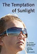 The Temptation Of Sunlight (Re-Draft, #11) - Tessa Duder, James Norcliffe
