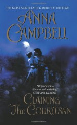 Claiming the Courtesan - Anna Campbell