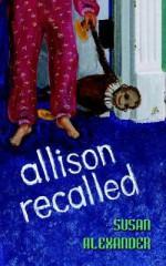Allison Recalled - Susan Alexander