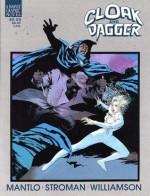 Cloak and Dagger: Predator and Prey - Bill Mantlo, Larry Stroman, Al Williamson