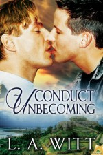Conduct Unbecoming - L.A. Witt