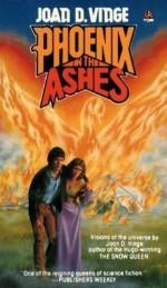Phoenix in the Ashes - Joan D. Vinge