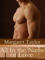 All In The Name Of Love - Margaret Taylor