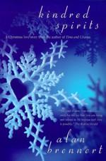 Kindred Spirits - Alan Brennert