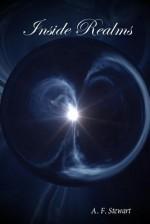 Inside Realms - A.F. Stewart