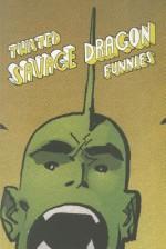 Twisted Savage Dragon Funnies - Michel Fiffe