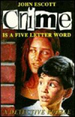 Crime Is a Five Letter Word - John Escott