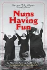 Nuns Having Fun - Maureen Kelly, Jeffrey Stone