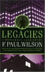 Legacies - F. Paul Wilson