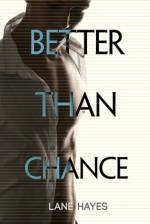 Better Than Chance - Lane Hayes