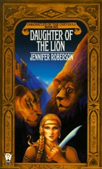 Daughter of the Lion - Jennifer Roberson