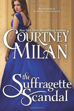 The Suffragette Scandal - Courtney Milan