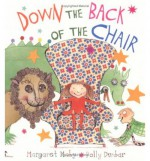 Down the Back of the Chair - Margaret Mahy, Polly Dunbar