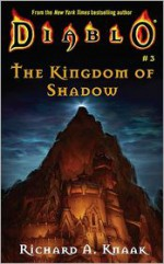 The Kingdom of Shadow - Richard A. Knaak