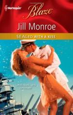 SEALed with a Kiss - Jill Monroe