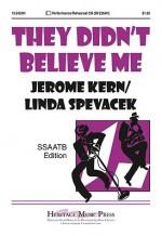 They Didn't Believe Me - Linda Spevacek, Jerome Kern