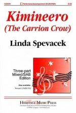 Kimineero (the Carrion Crow): Three-Part Mixed/SAB Edition - Linda Spevacek