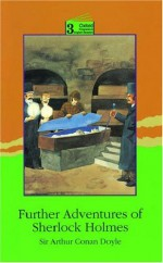 Further Adventures of Sherlock Holmes: Level 3: 3,100 Word Vocabulary - D.H. Howe, D.H. Howe