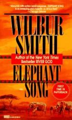 Elephant Song - Wilbur Smith