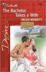 The Bachelor Takes a Wife - Jackie Merritt