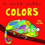 Go Wild With...Colors - Neal Layton