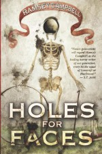 Holes for Faces - Ramsey Campbell, Santiago Caruso