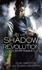 The Shadow Revolution - Clay Griffith, Susan Griffith