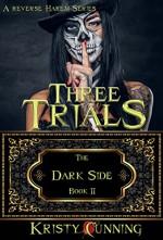 Three Trials - Kristy Cunning