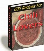 600 Chili Recipes (Penny Books) - Jill King, Penny Books