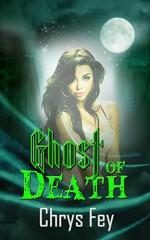 Ghost of Death - Chrys Fey