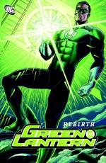 Green Lantern: Rebirth - Geoff Johns, Prentis Rollins, Ethan Van Sciver, Brad Meltzer