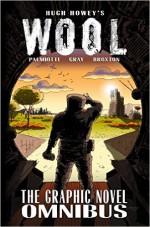 Wool: The Graphic Novel (Kindle Serial) - Jimmy Palmiotti, Justin Gray, Hugh Howey, Jimmy Broxton
