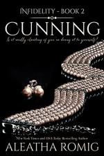 Cunning (Infidelity Book 2) - Lisa Aurello, Aleatha Romig, Book Cover by Design