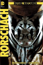 Before Watchmen: Rorschach 1 - Brian Azzarello, Lee Bermejo
