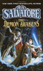 The Demon Awakens - R.A. Salvatore