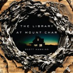 The Library at Mount Char - Hillary Huber, Scott Hawkins